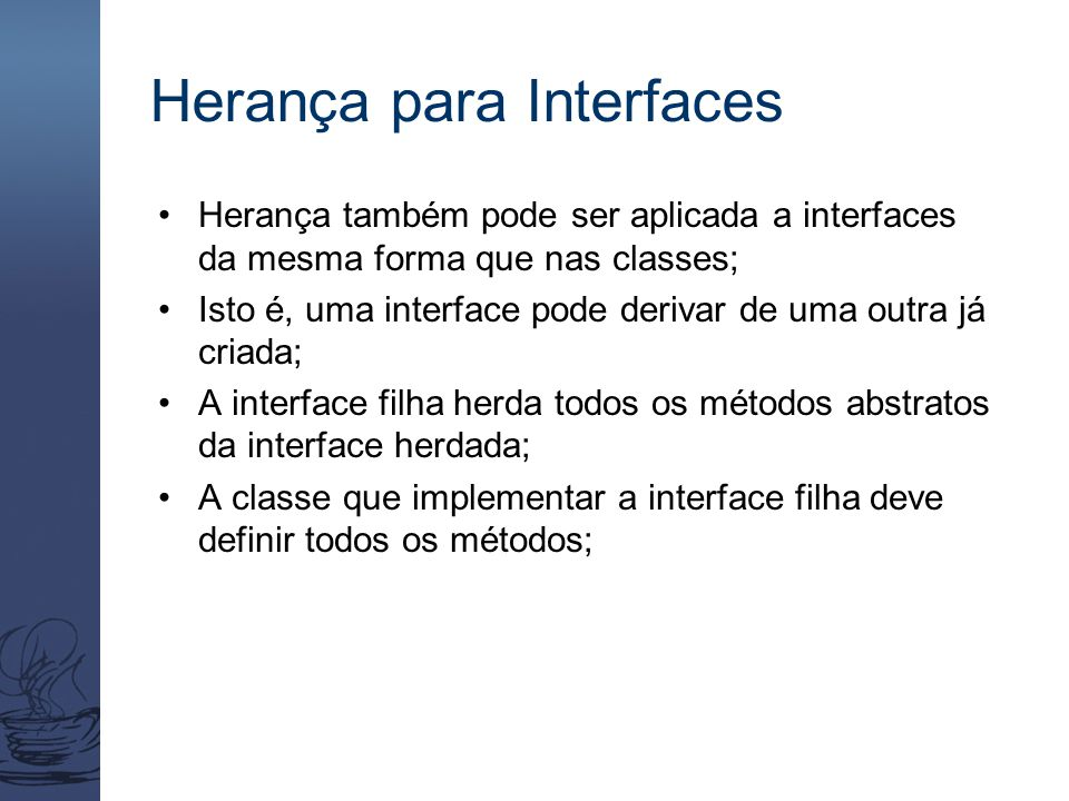 Herança para Interfaces
