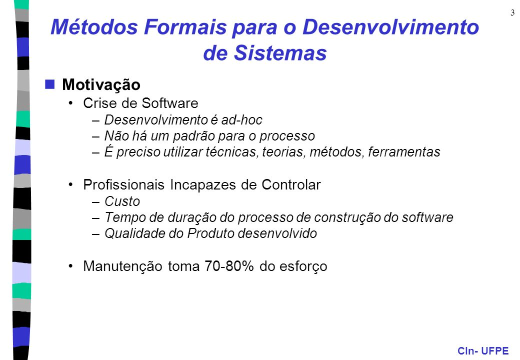 Métodos Formais para o Desenvolvimento de Sistemas