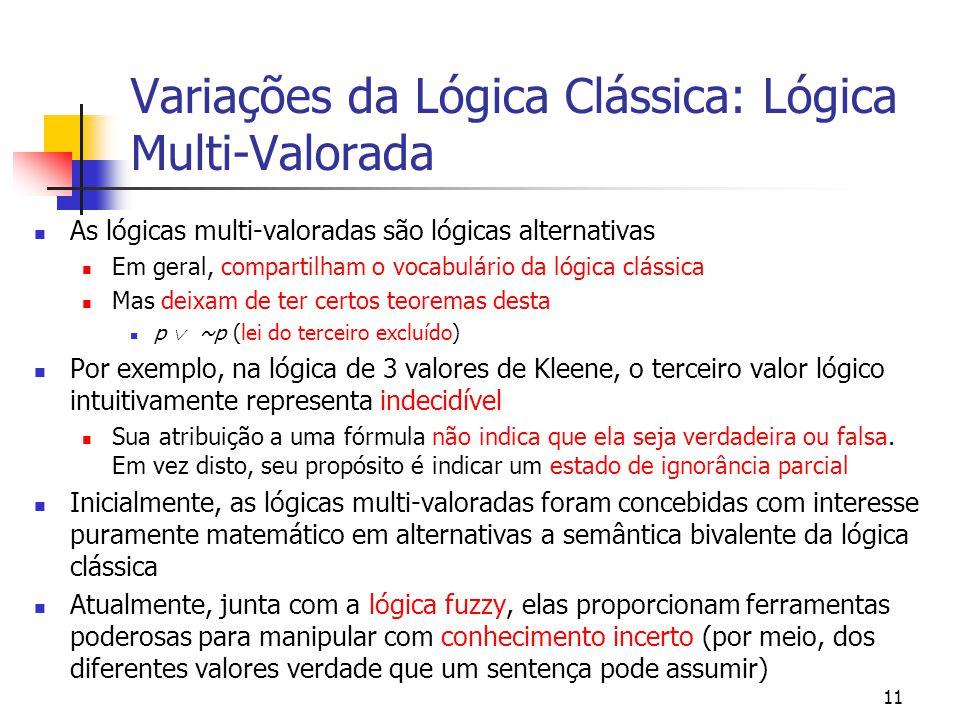 Variações da Lógica Clássica: Lógica Multi-Valorada
