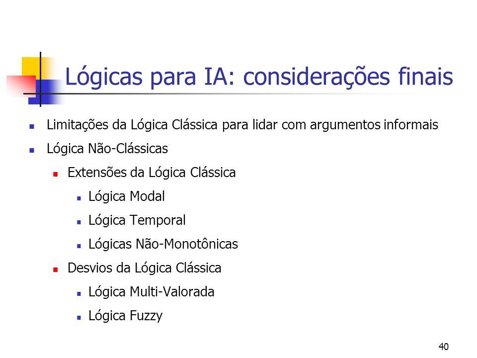 Lógicas para IA: considerações finais