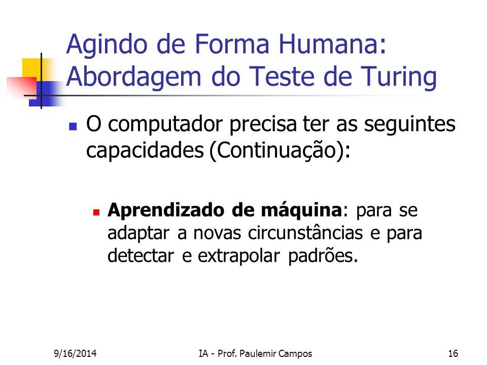 Agindo de Forma Humana: Abordagem do Teste de Turing