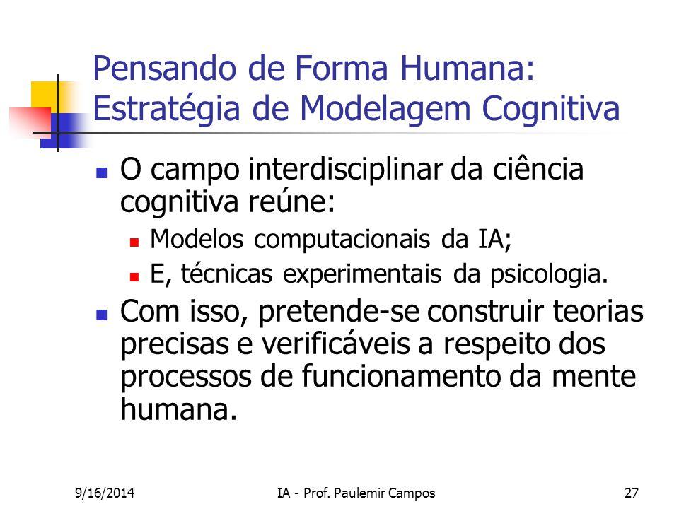 Pensando de Forma Humana: Estratégia de Modelagem Cognitiva