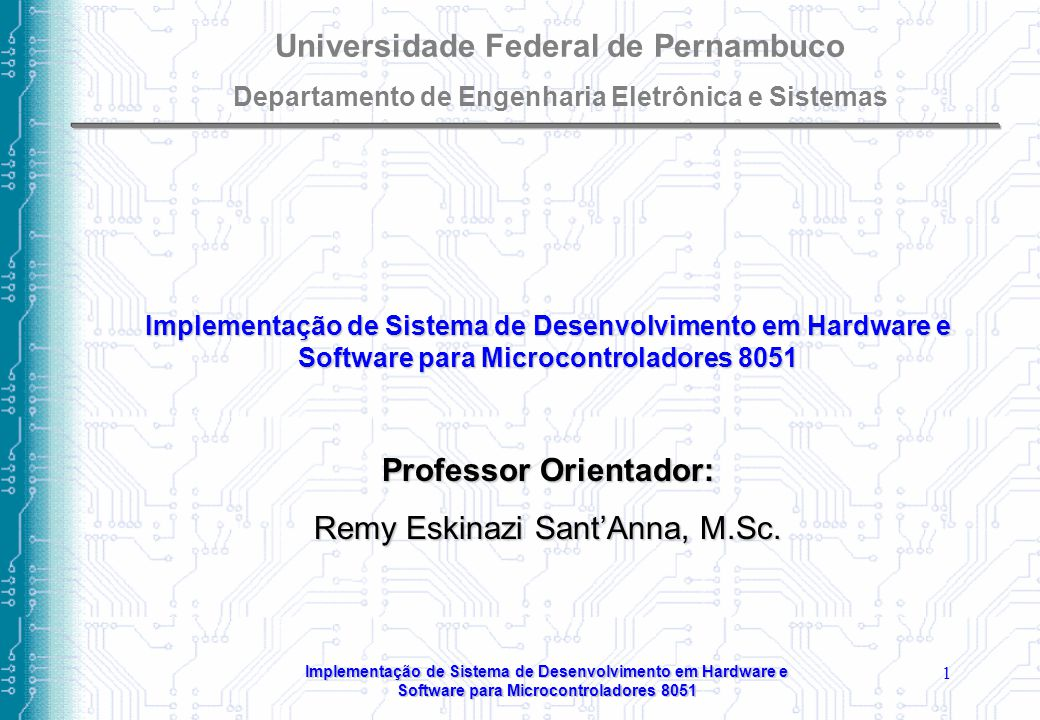 Universidade Federal de Pernambuco Professor Orientador: