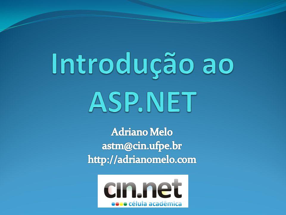 Adriano Melo astm@cin.ufpe.br http://adrianomelo.com
