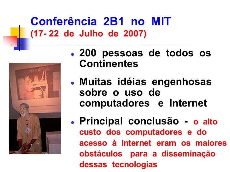 Conferência 2B1 no MIT (17- 22 de Julho de 2007)