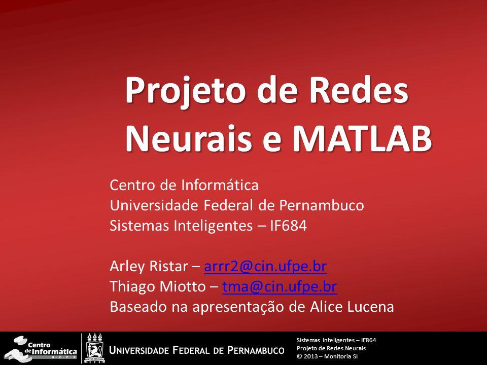 Projeto de Redes Neurais e MATLAB