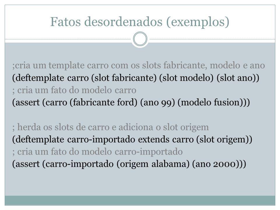 Fatos desordenados (exemplos)