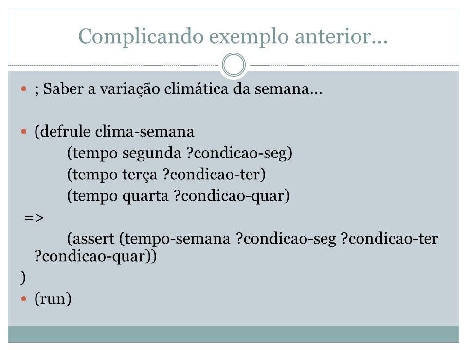 Complicando exemplo anterior...