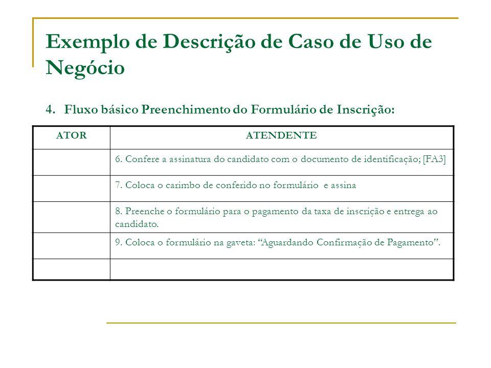 Exemplo de Descrição de Caso de Uso de Negócio