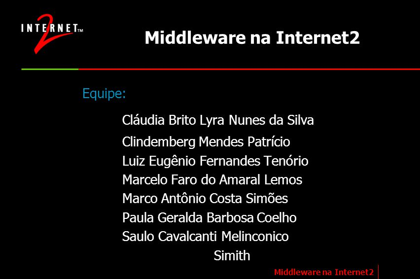 Middleware na Internet2