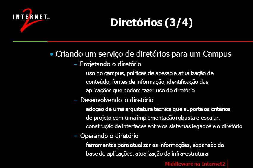 Diretórios (3/4) Criando um serviço de diretórios para um Campus