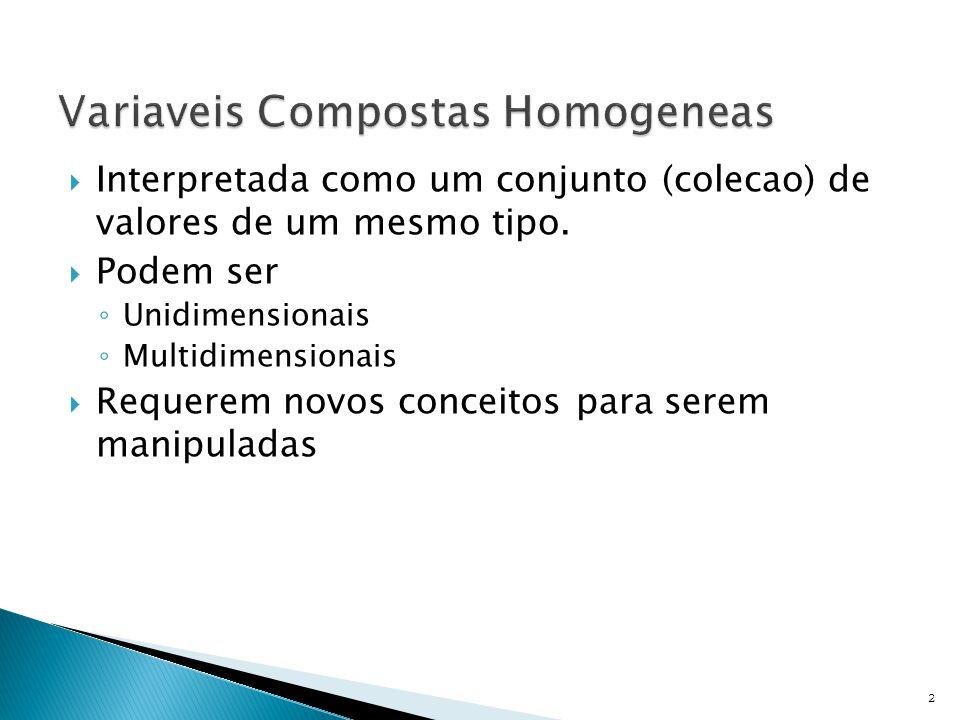 Variaveis Compostas Homogeneas
