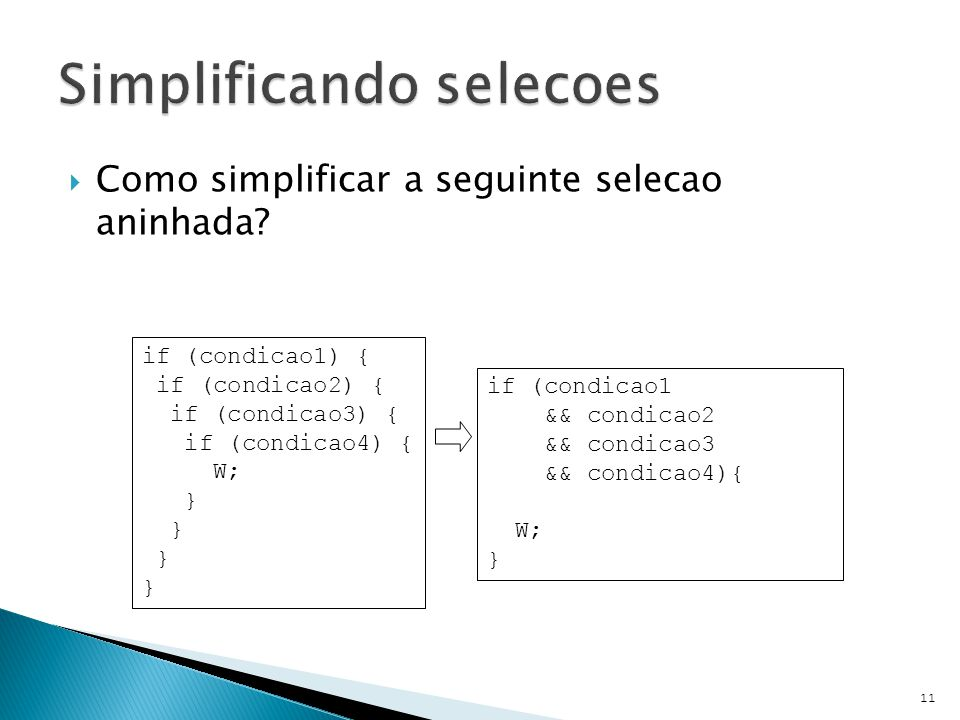 Simplificando selecoes