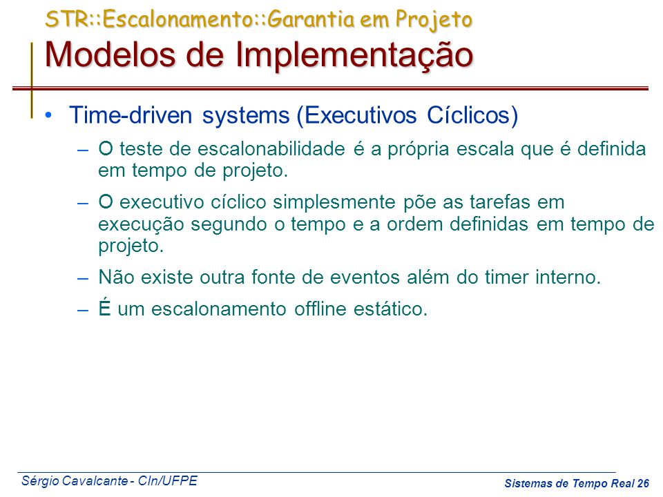 STR::Escalonamento::Garantia em Projeto Modelos de Implementação