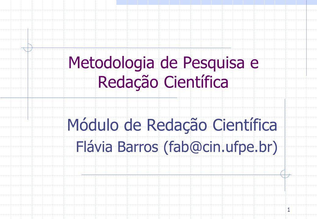 Metodologia de Pesquisa e Redação Científica