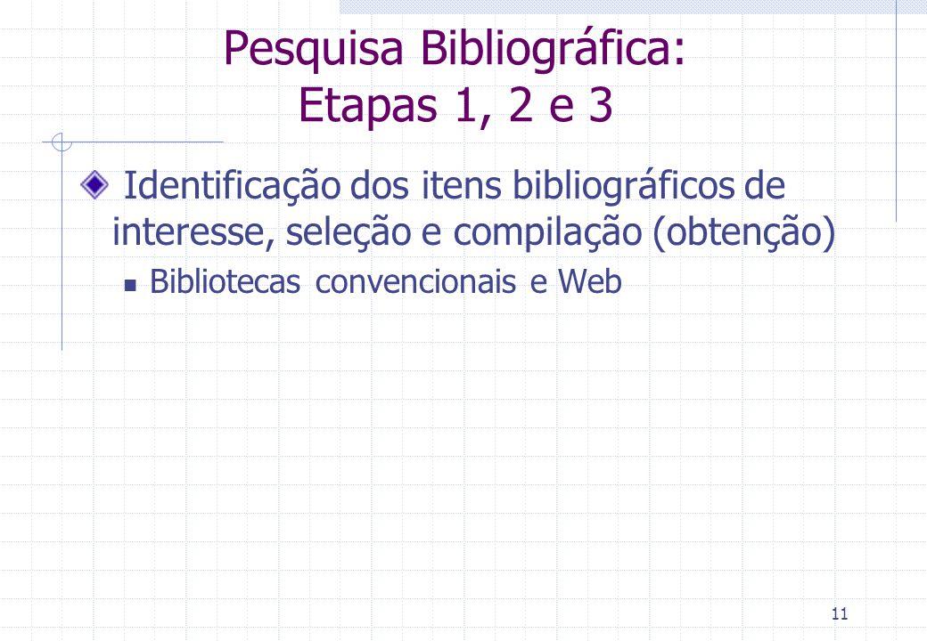 Pesquisa Bibliográfica: Etapas 1, 2 e 3