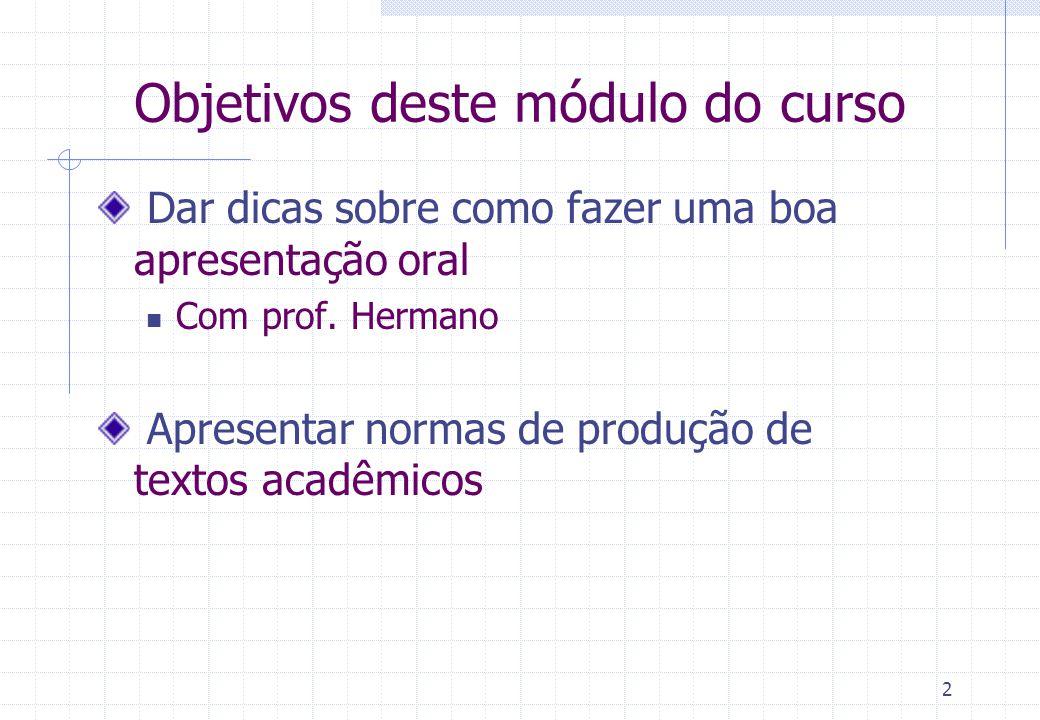 Objetivos deste módulo do curso