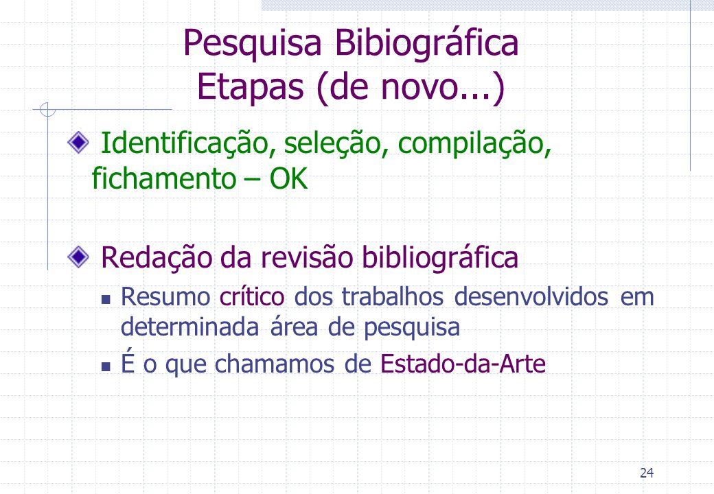 Pesquisa Bibiográfica Etapas (de novo...)