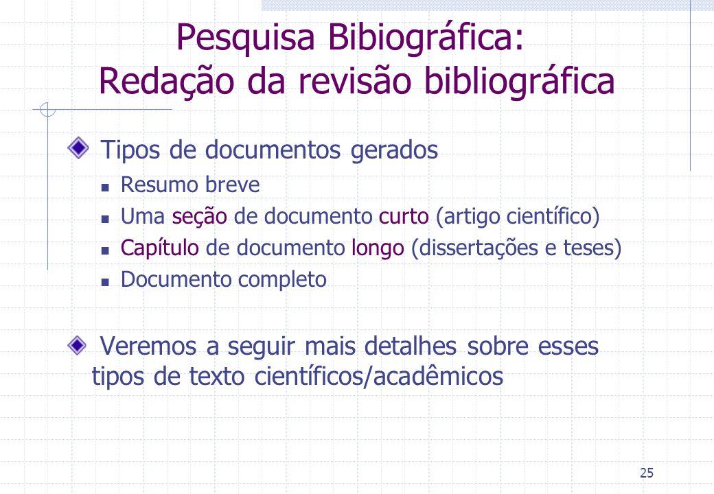 Pesquisa Bibiográfica: Redação da revisão bibliográfica