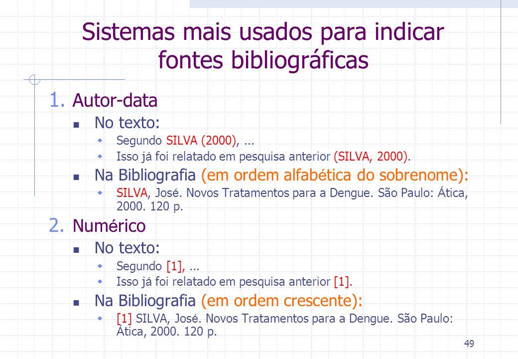Sistemas mais usados para indicar fontes bibliográficas