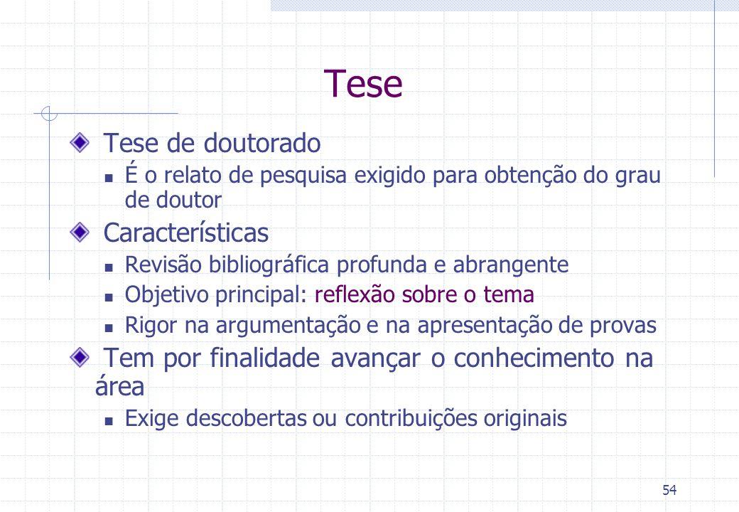 Tese Tese de doutorado Características