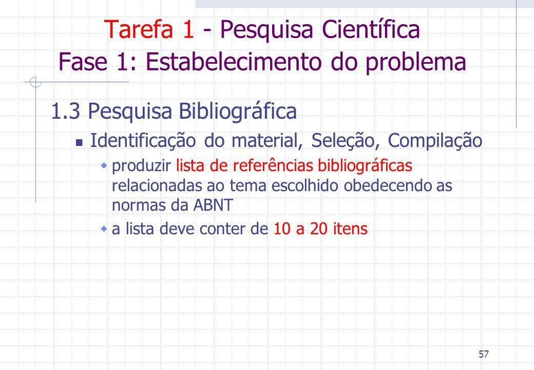 Tarefa 1 - Pesquisa Científica Fase 1: Estabelecimento do problema