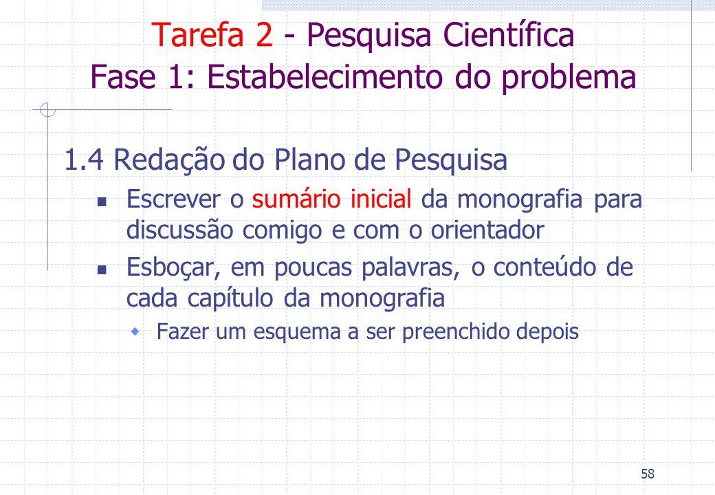 Tarefa 2 - Pesquisa Científica Fase 1: Estabelecimento do problema