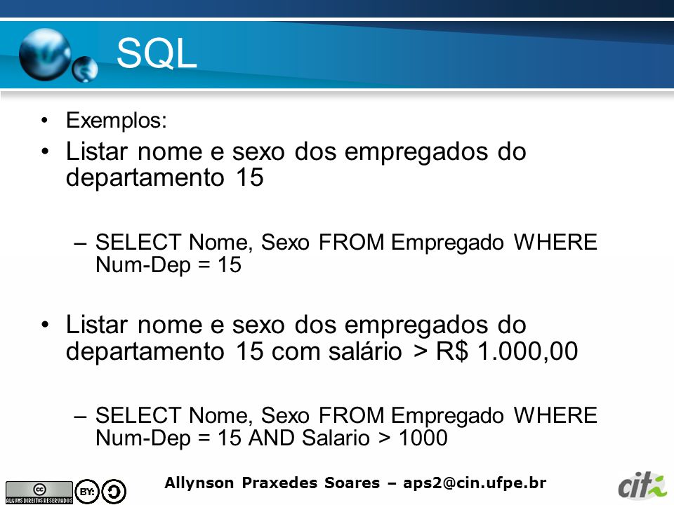 SQL Listar nome e sexo dos empregados do departamento 15