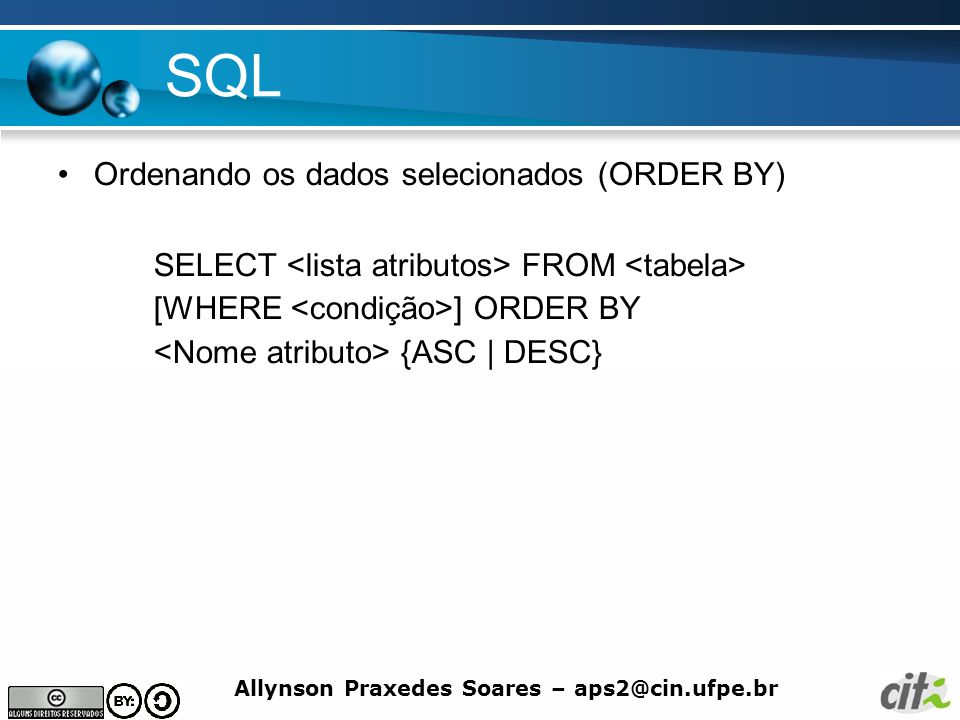 SQL Ordenando os dados selecionados (ORDER BY)