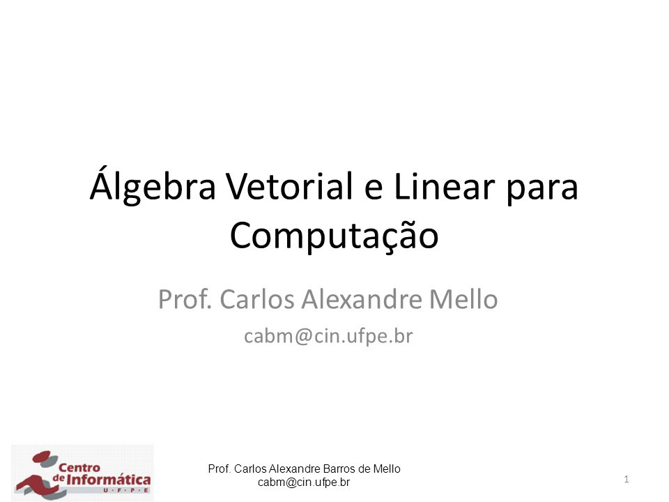 Álgebra Vetorial e Linear para Computação