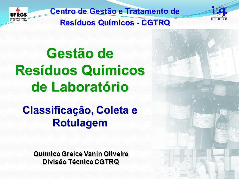 Gestão de Resíduos Químicos de Laboratório
