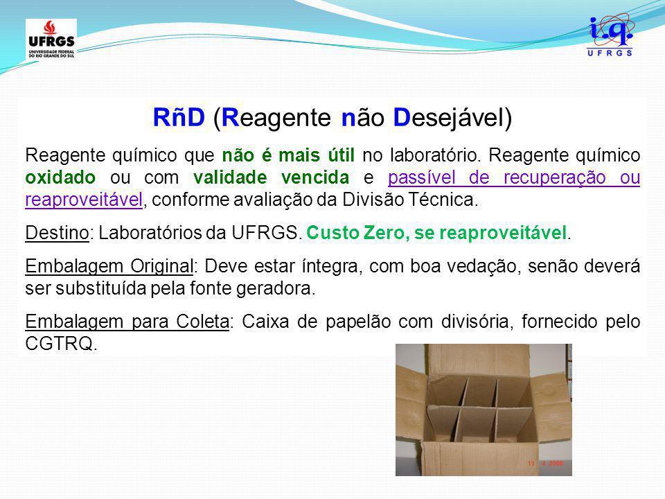 RñD (Reagente não Desejável)
