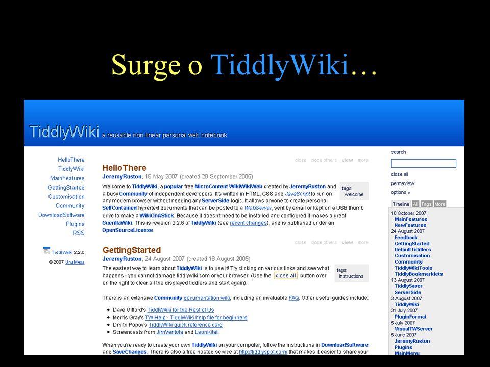Surge o TiddlyWiki…