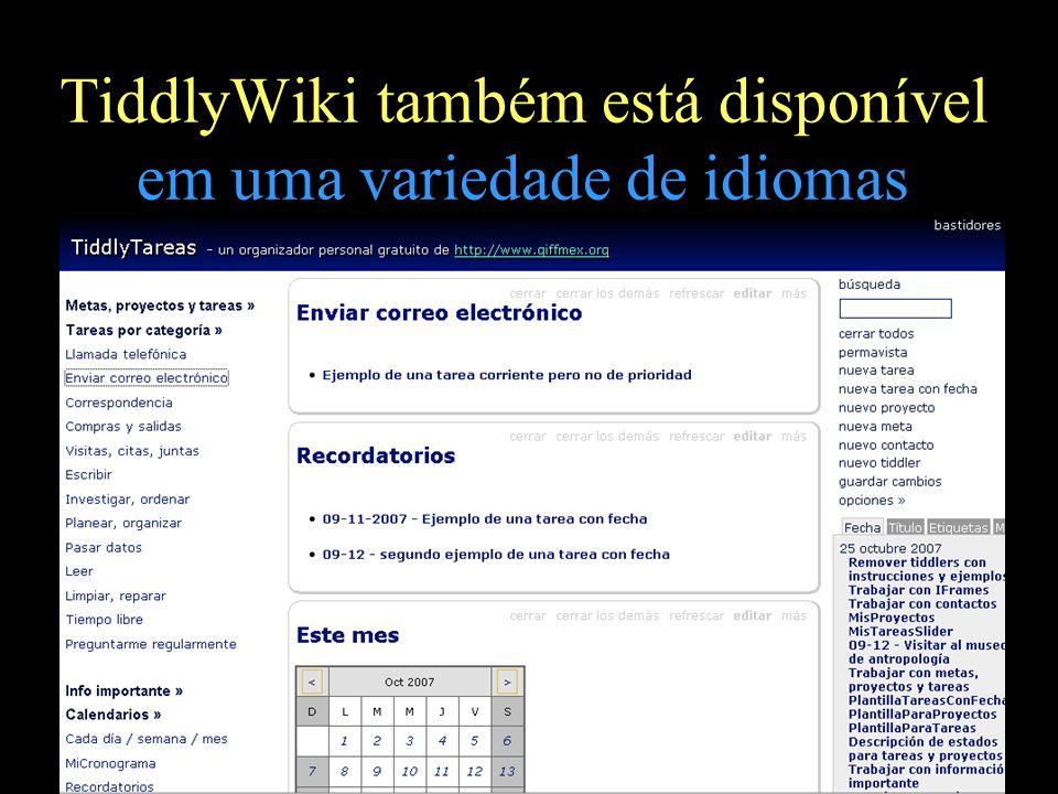 TiddlyWiki também está disponível em uma variedade de idiomas