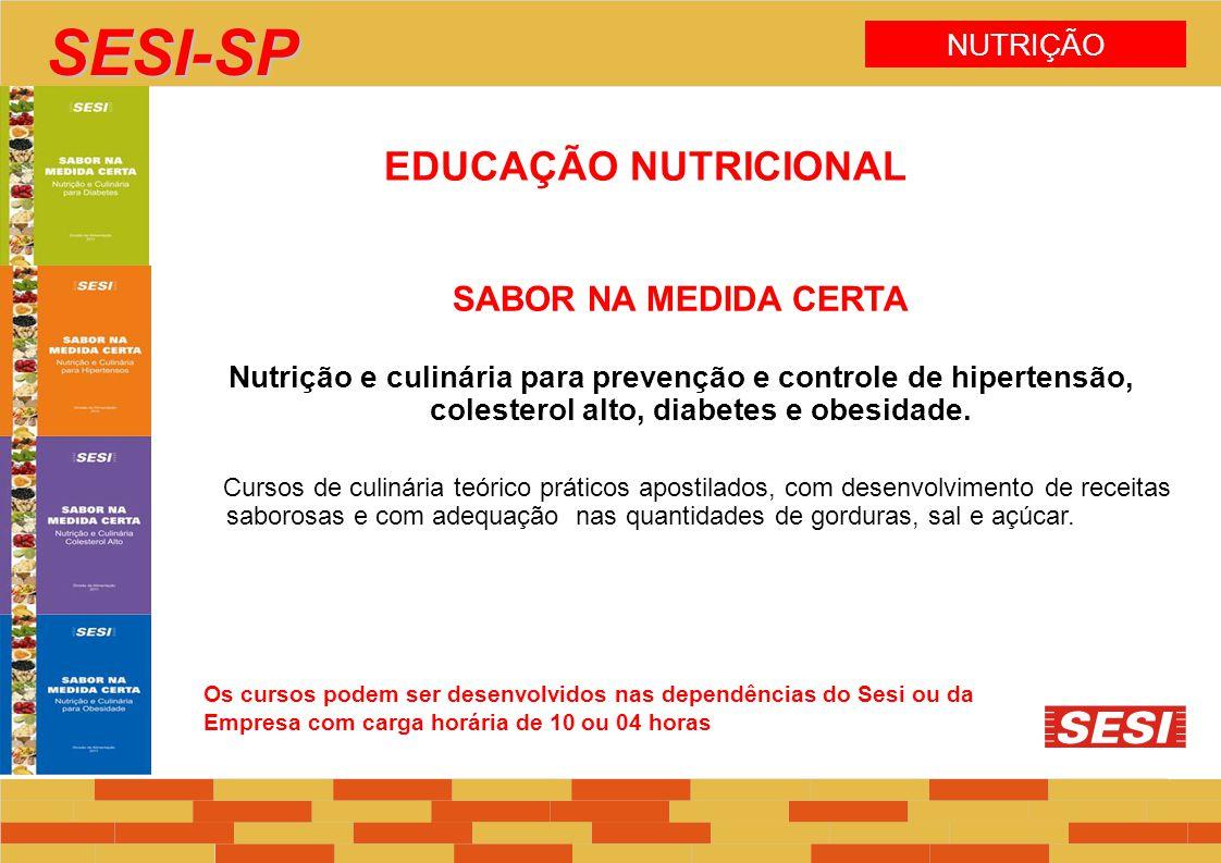 SESI-SP EDUCAÇÃO NUTRICIONAL SABOR NA MEDIDA CERTA NUTRIÇÃO