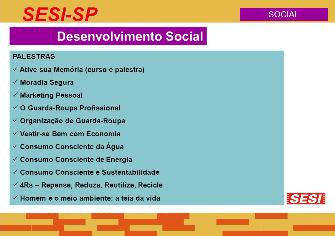 SESI-SP Desenvolvimento Social SOCIAL PALESTRAS