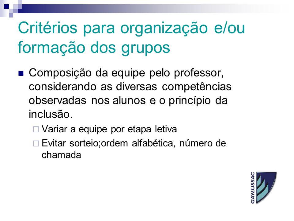 Critérios para organização e/ou formação dos grupos