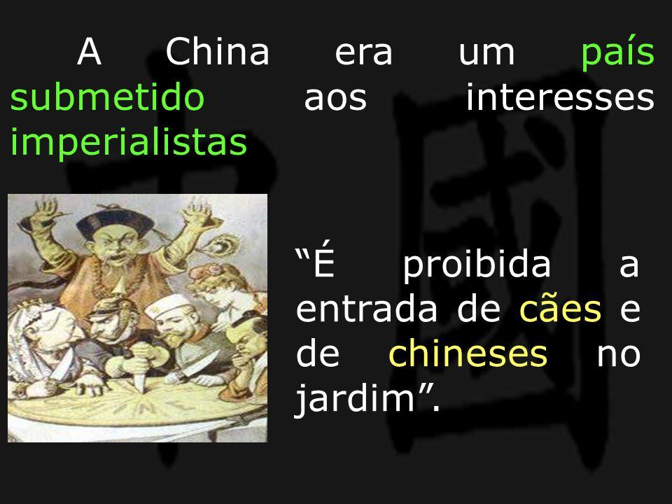 A China era um país submetido aos interesses imperialistas