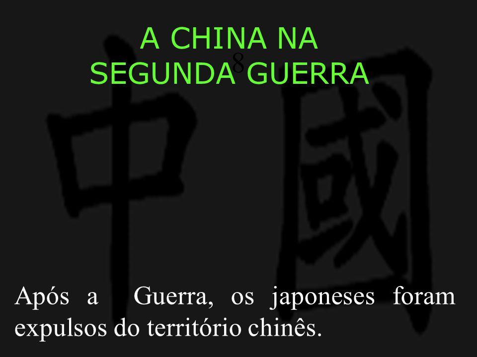 A CHINA NA SEGUNDA GUERRA 8