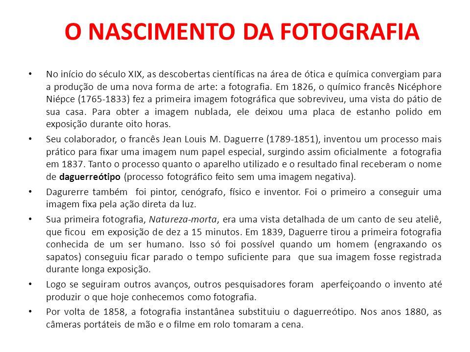 O NASCIMENTO DA FOTOGRAFIA