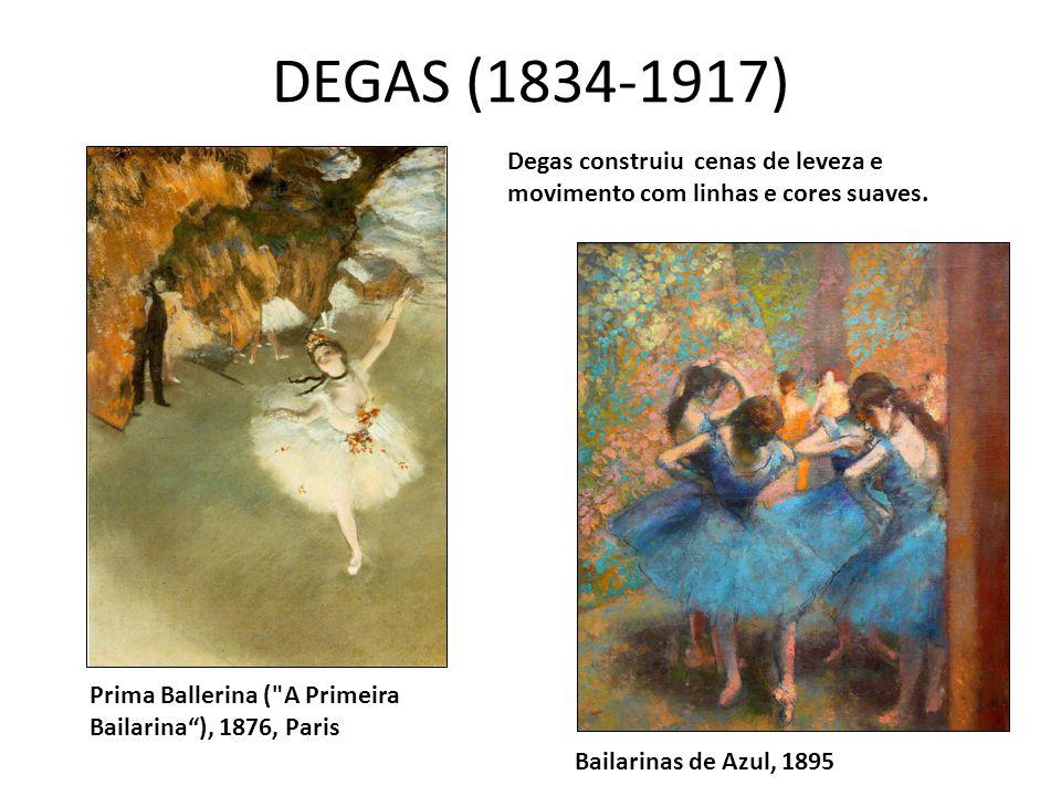 DEGAS (1834-1917) Degas construiu cenas de leveza e movimento com linhas e cores suaves. Prima Ballerina ( A Primeira Bailarina ), 1876, Paris.