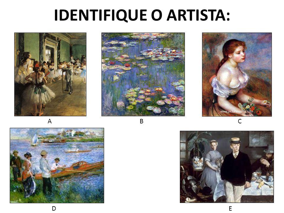 IDENTIFIQUE O ARTISTA: