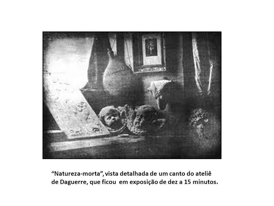 Natureza-morta , vista detalhada de um canto do ateliê de Daguerre, que ficou em exposição de dez a 15 minutos.