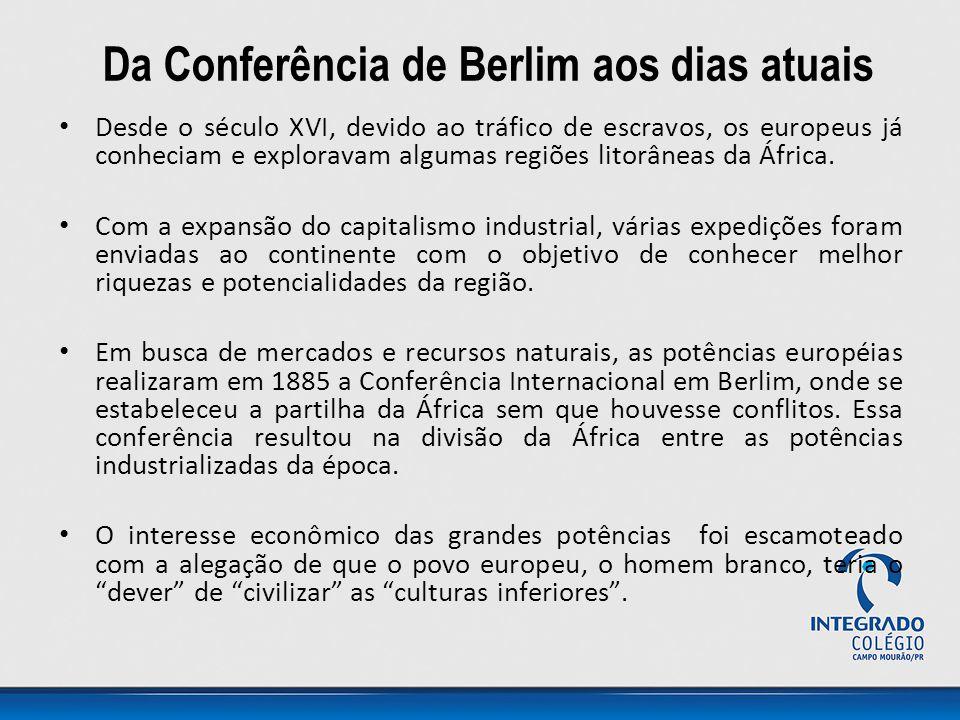 Da Conferência de Berlim aos dias atuais
