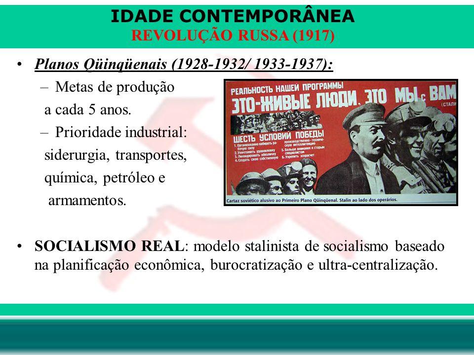 Planos Qüinqüenais (1928-1932/ 1933-1937):