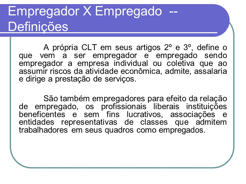 Empregador X Empregado -- Definições