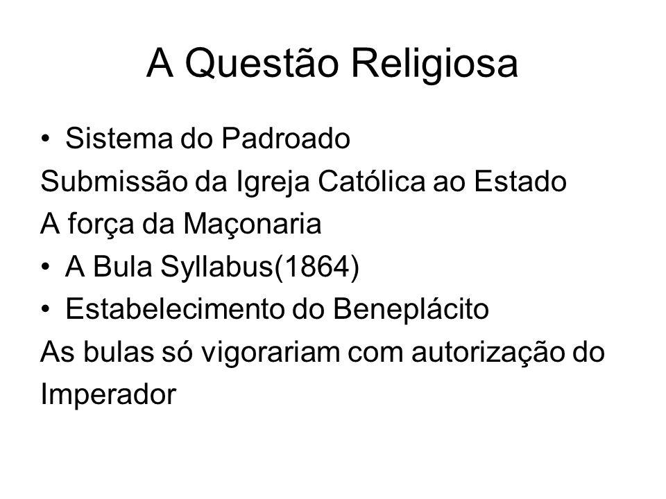 A Questão Religiosa Sistema do Padroado