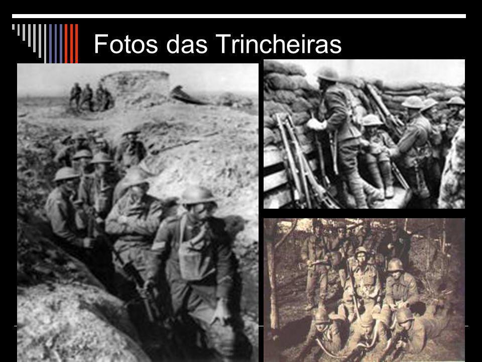 Fotos das Trincheiras