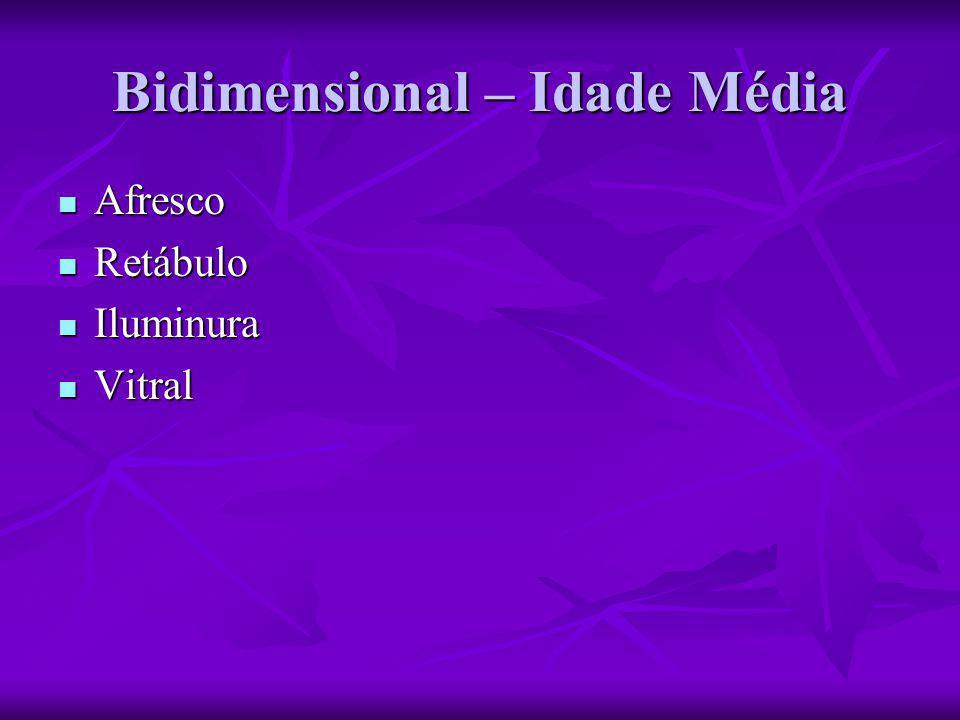 Bidimensional – Idade Média