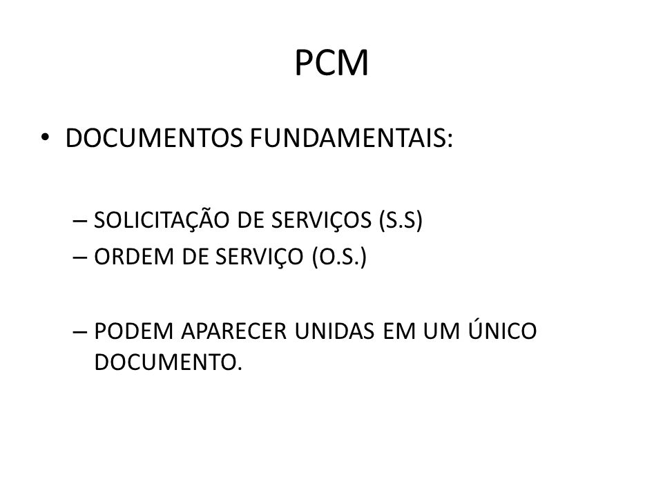PCM DOCUMENTOS FUNDAMENTAIS: SOLICITAÇÃO DE SERVIÇOS (S.S)